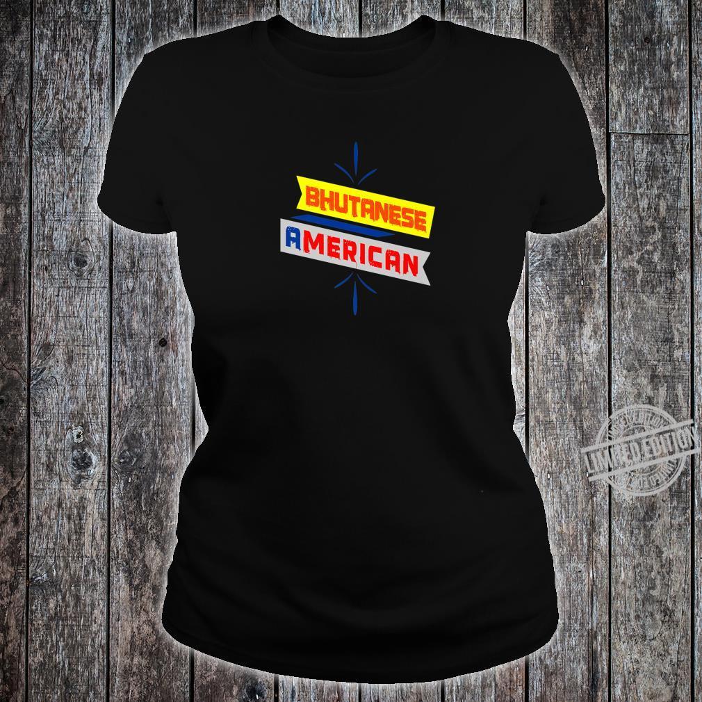 BHUTANESE AMERICAN Printed Shirt ladies tee