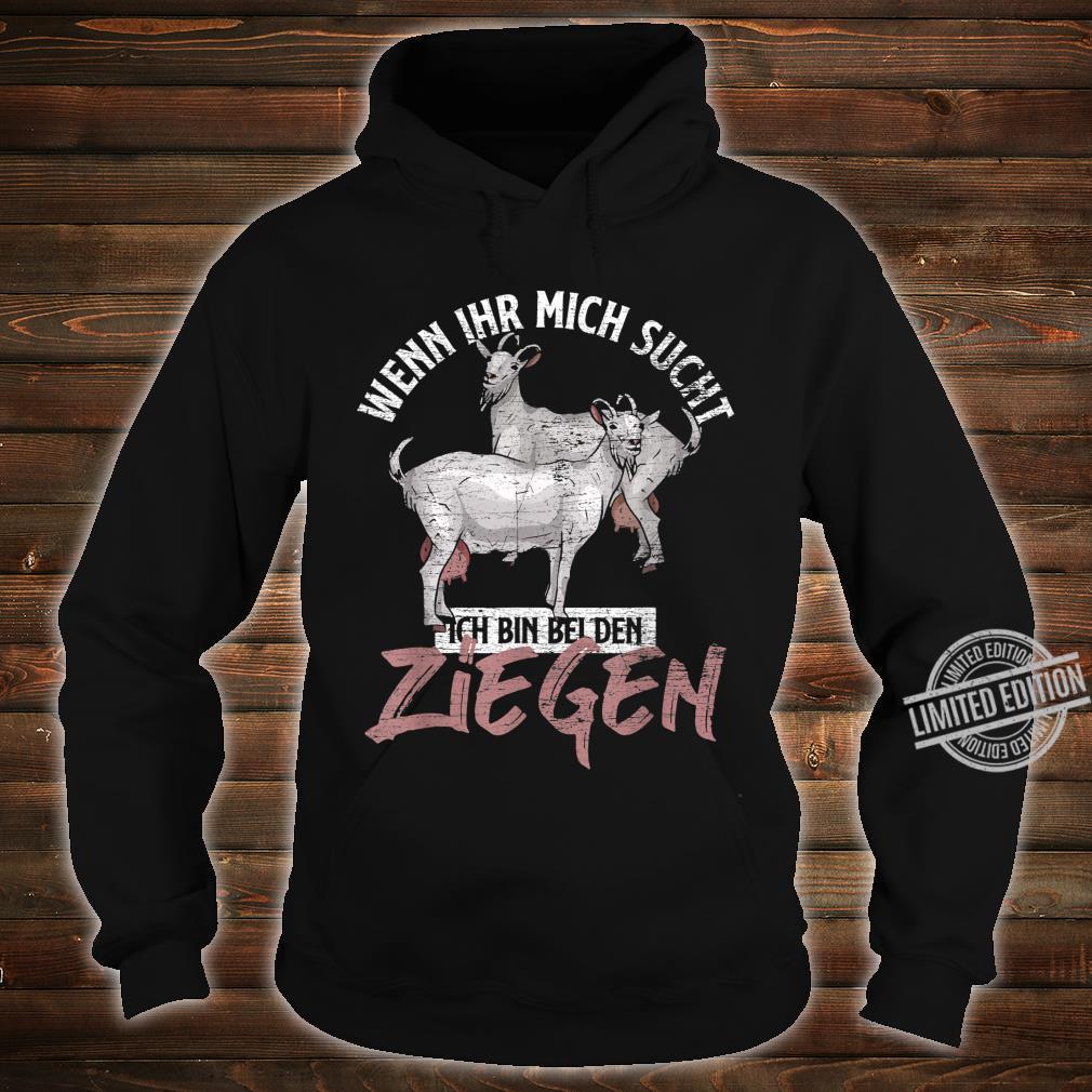 Bauern Geschenk Tiermotiv Ziege Shirt hoodie