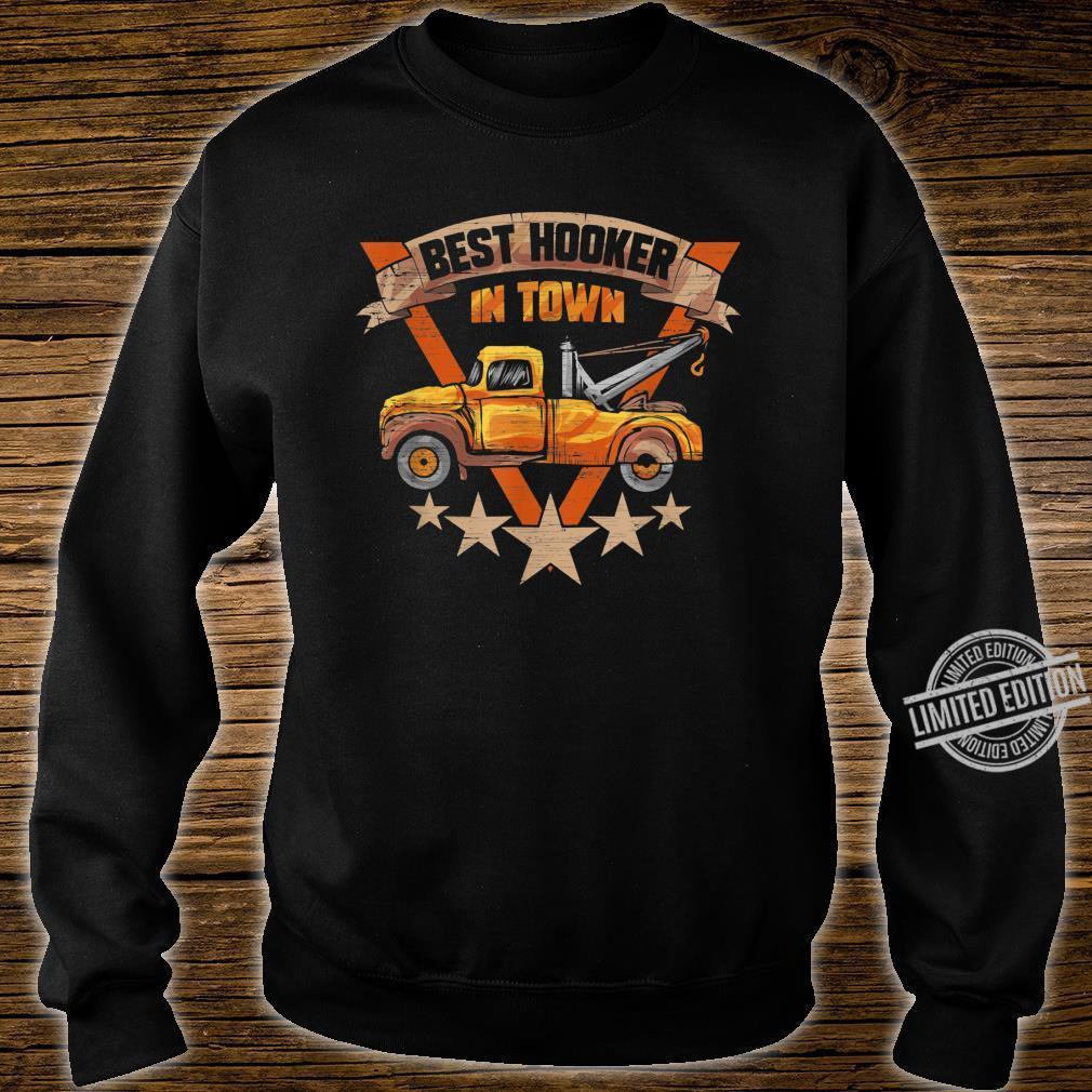 Best Hooker in Town Tow Truck Driver Shirt sweater