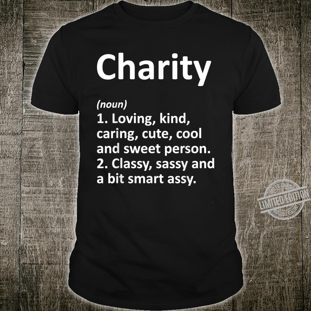 CHARITY Definition Personalized Birthday Idea Shirt