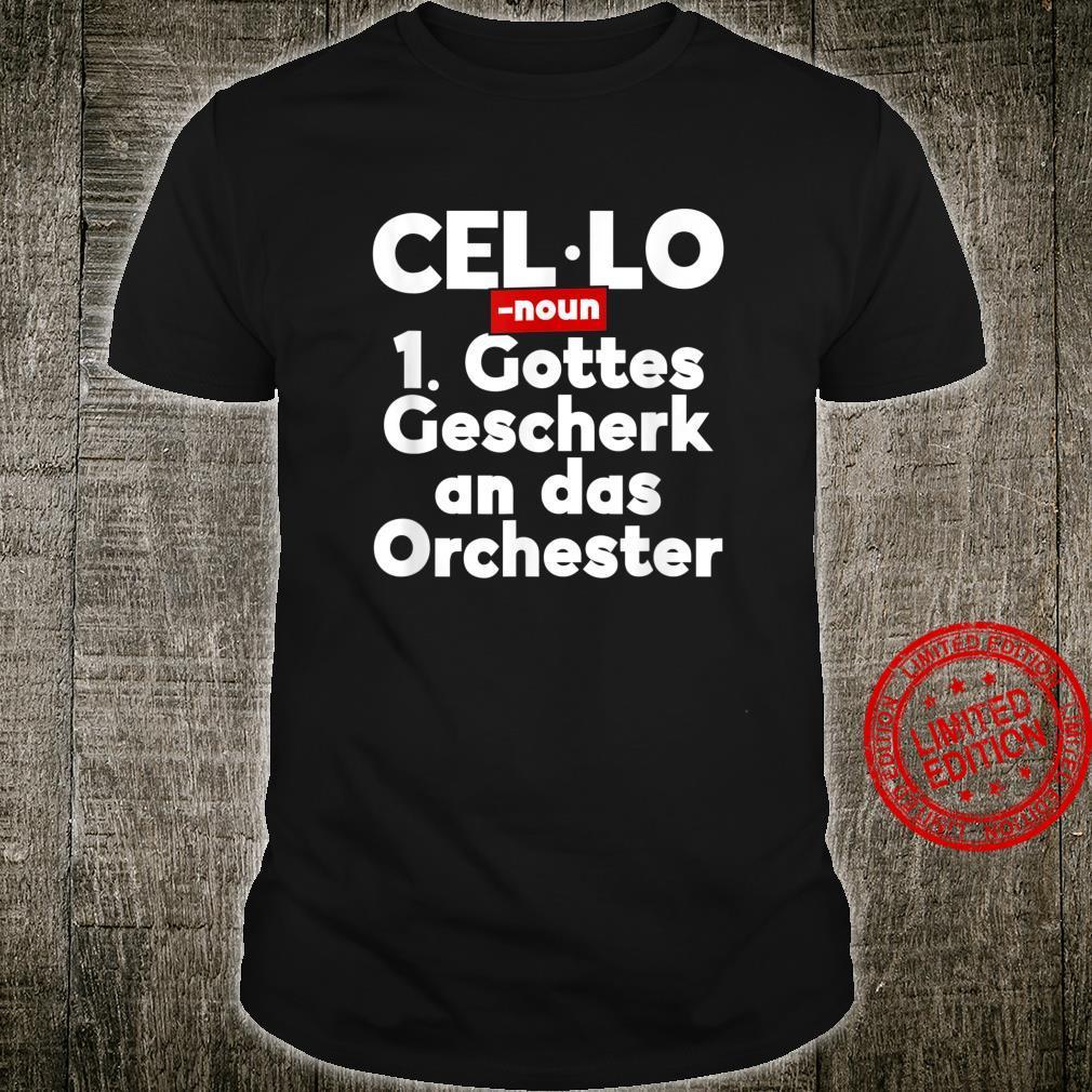 Cello Violoncello Saiteninstrument Cellist Orchester Shirt