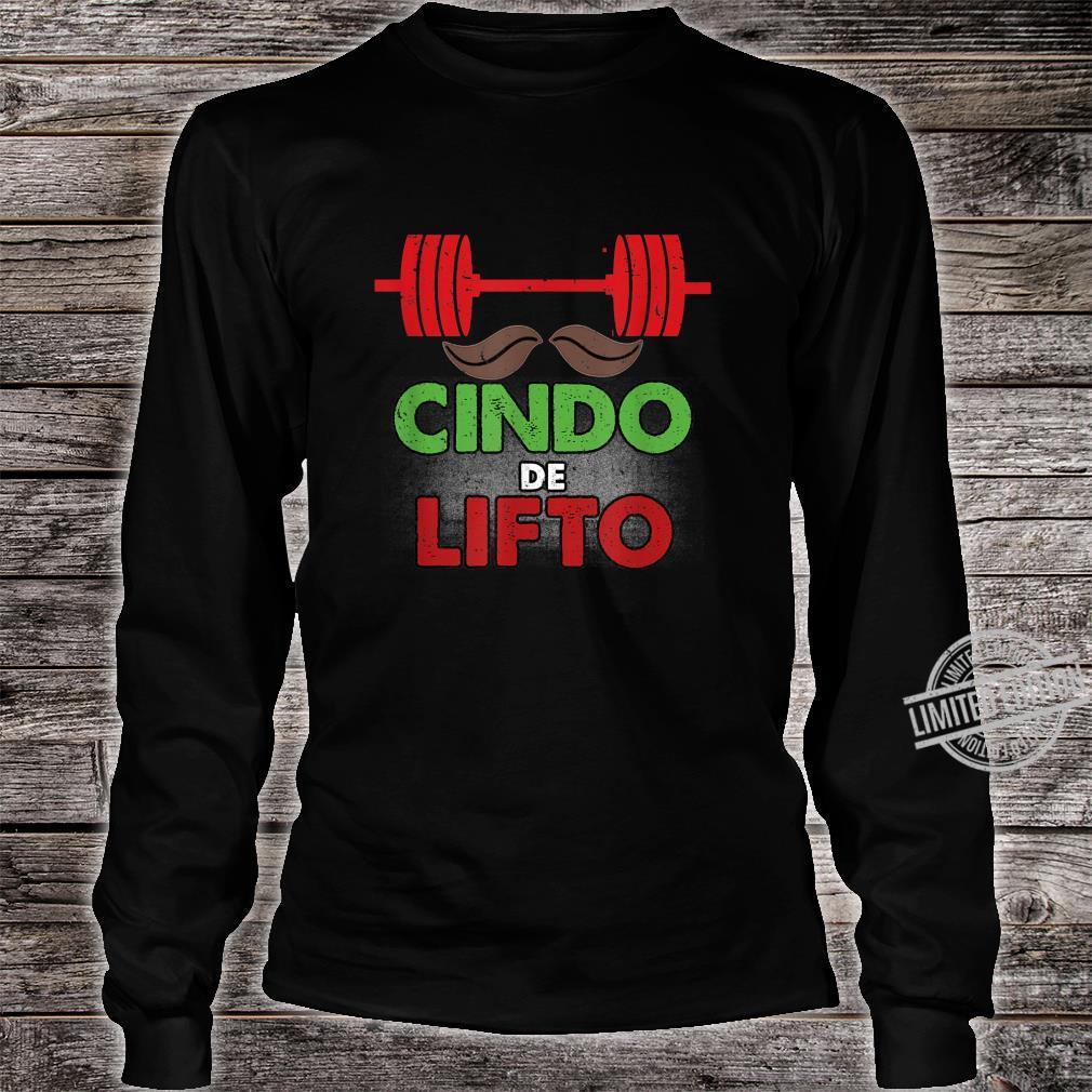 Cinco De Lifto Cinco De Mayo Gym Workout Shirt long sleeved