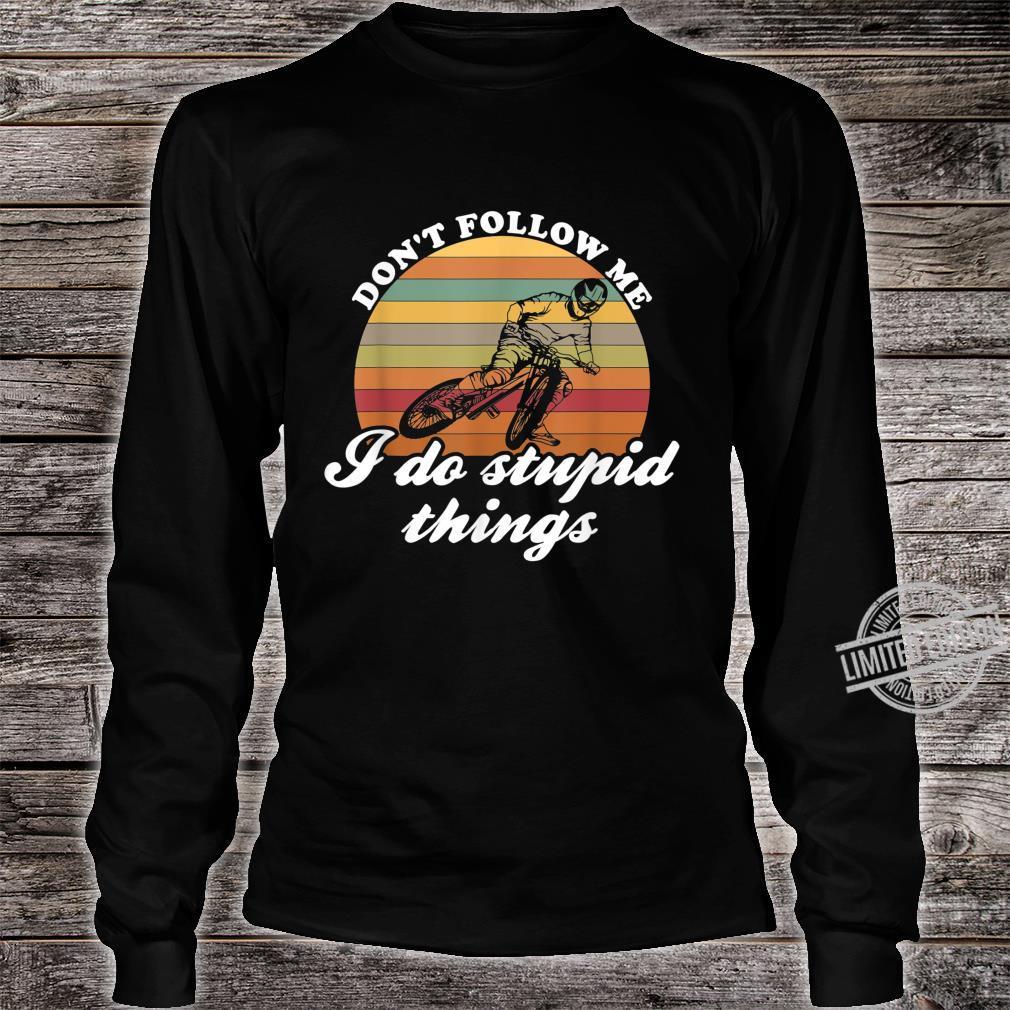 Don't Follow Me MTB Bike Downhill & Mountain Bike Shirt long sleeved