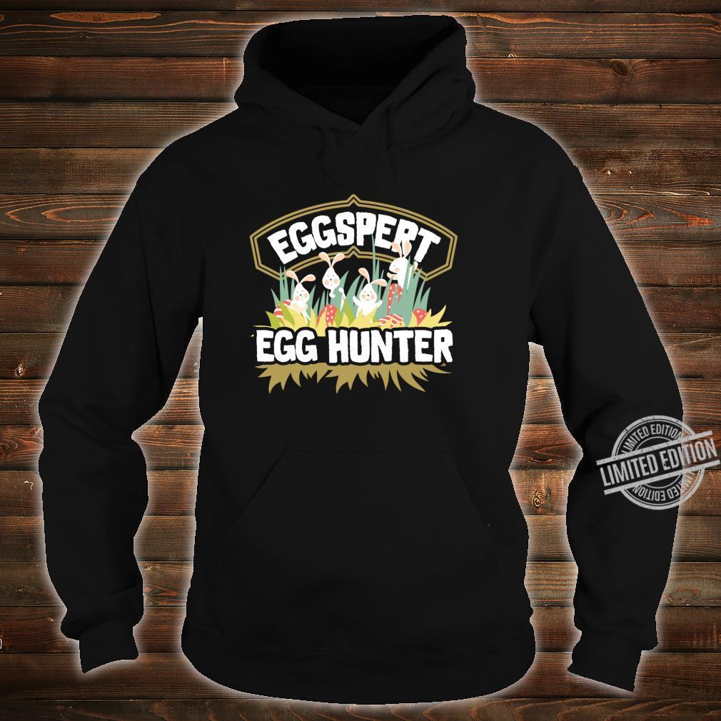 Easter Egg Hunt Shirt Eggspert Egg Hunter For & Family Shirt hoodie