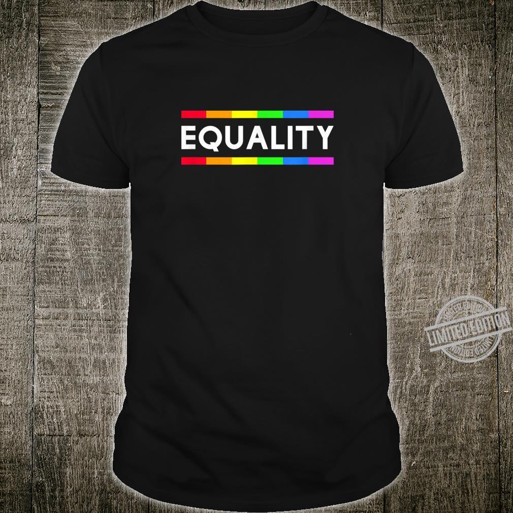 Equality Rainbow Gay Pride LGBT Shirt