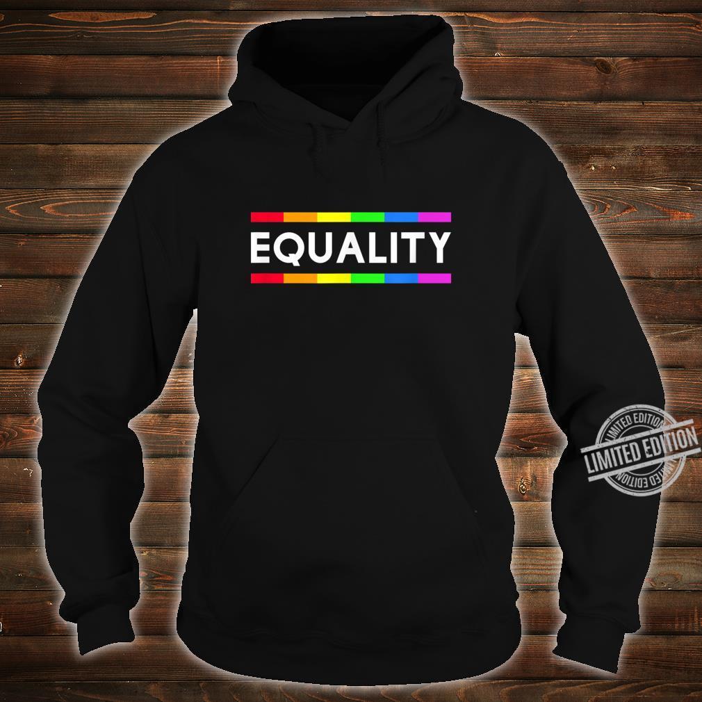 Equality Rainbow Gay Pride LGBT Shirt hoodie