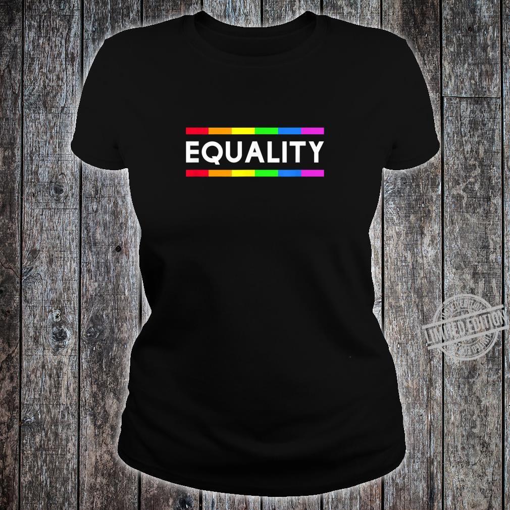 Equality Rainbow Gay Pride LGBT Shirt ladies tee