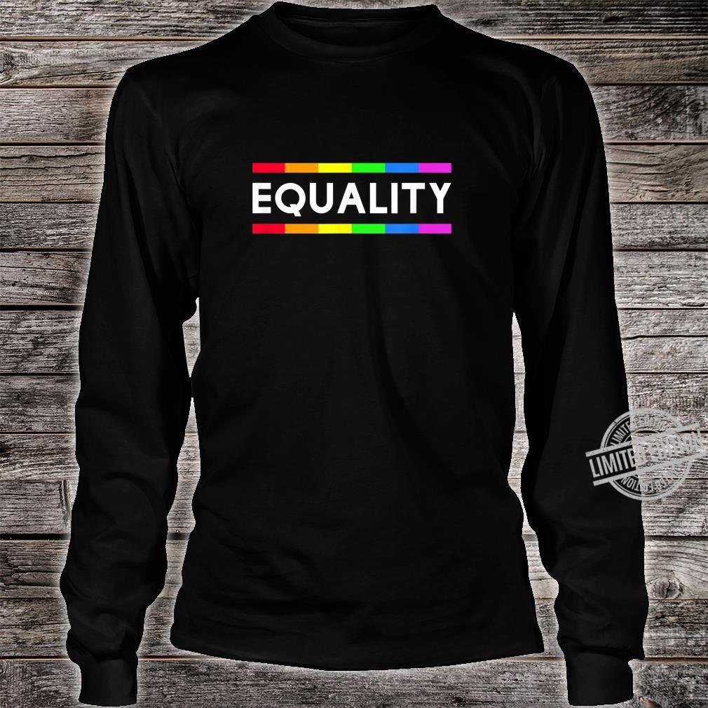 Equality Rainbow Gay Pride LGBT Shirt long sleeved