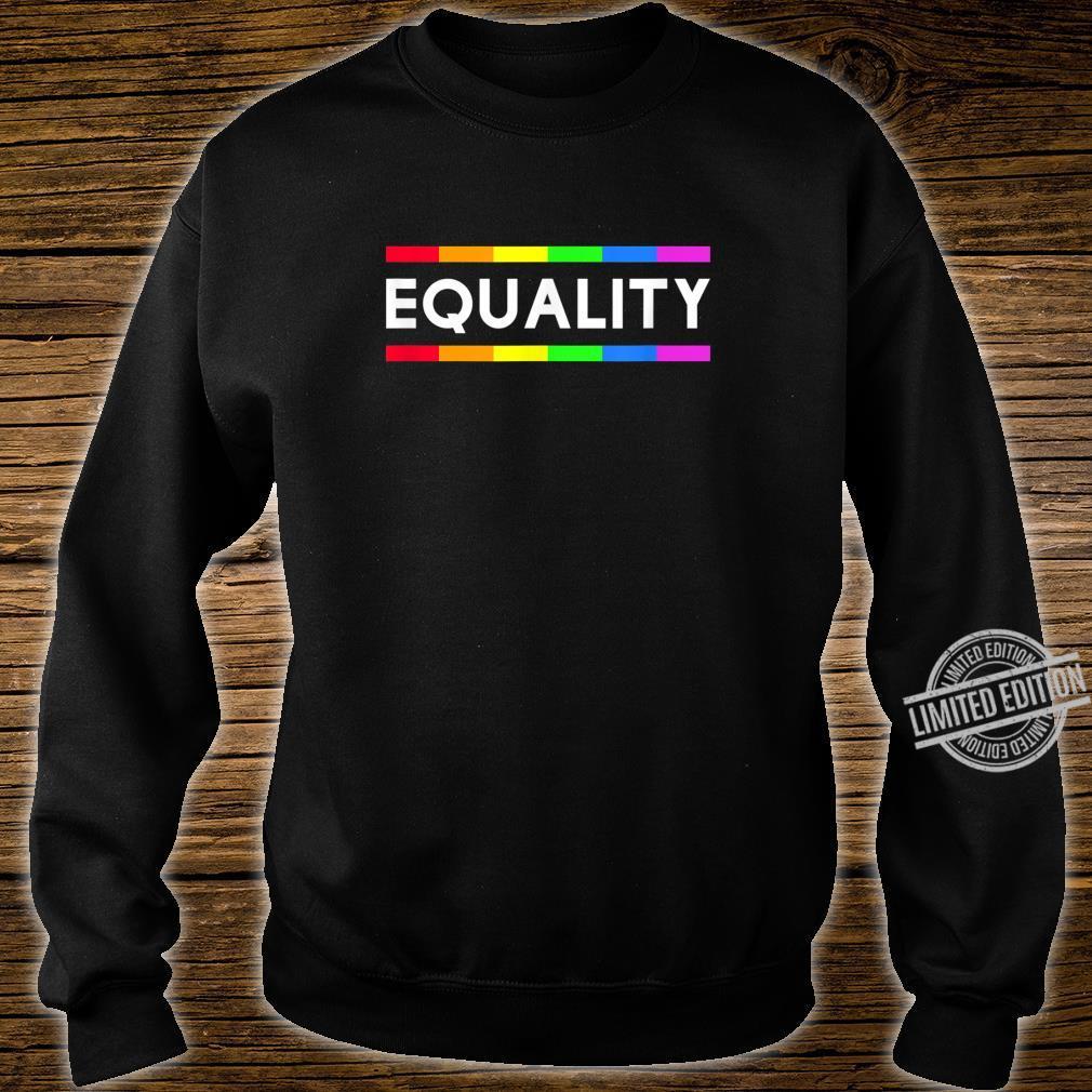 Equality Rainbow Gay Pride LGBT Shirt sweater
