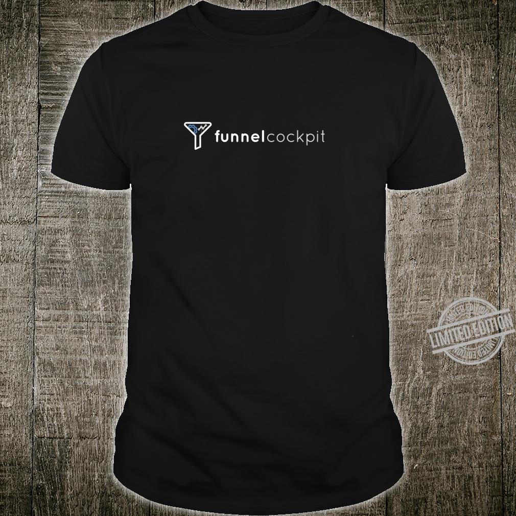 FunnelCockpit Shirt Shirt