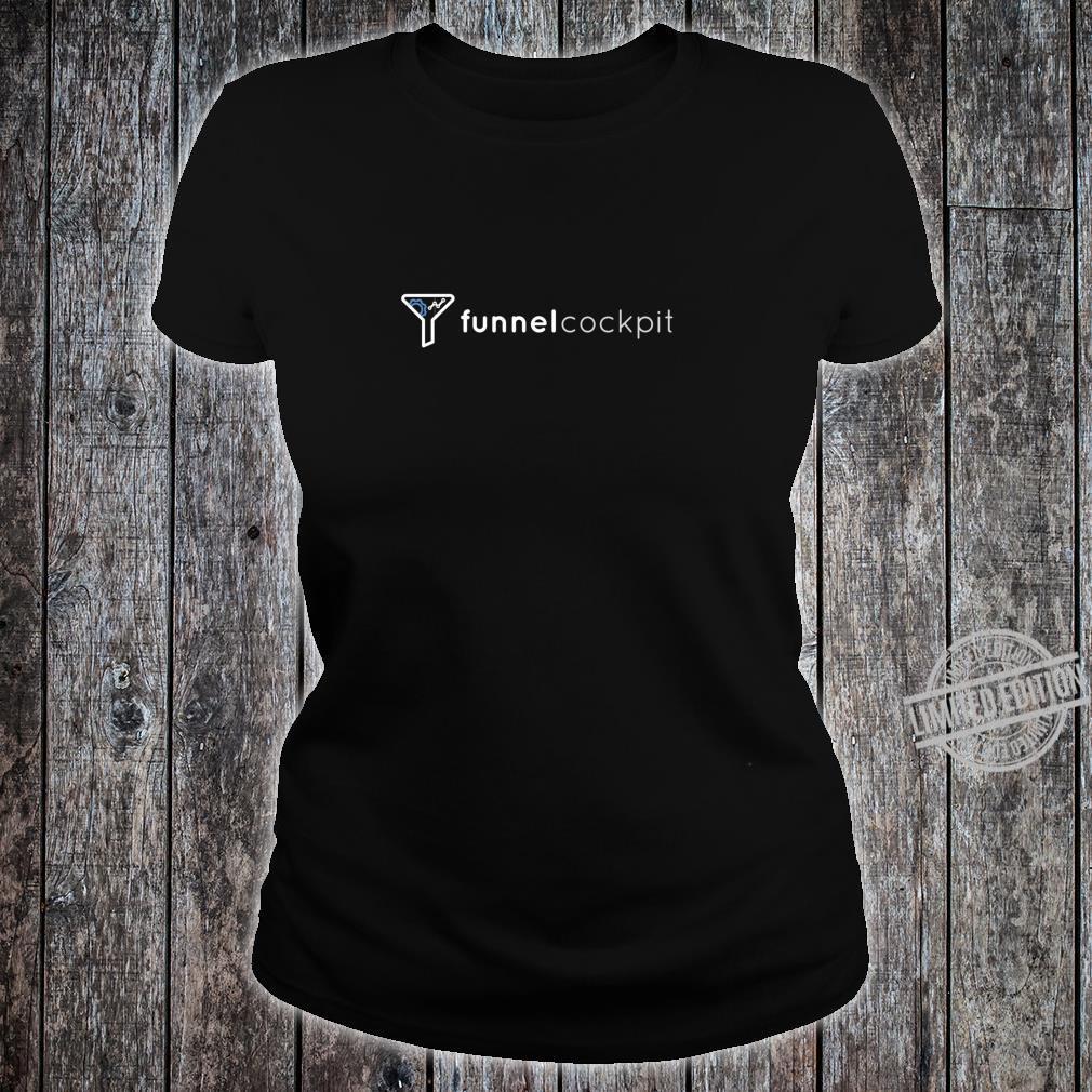 FunnelCockpit Shirt Shirt ladies tee