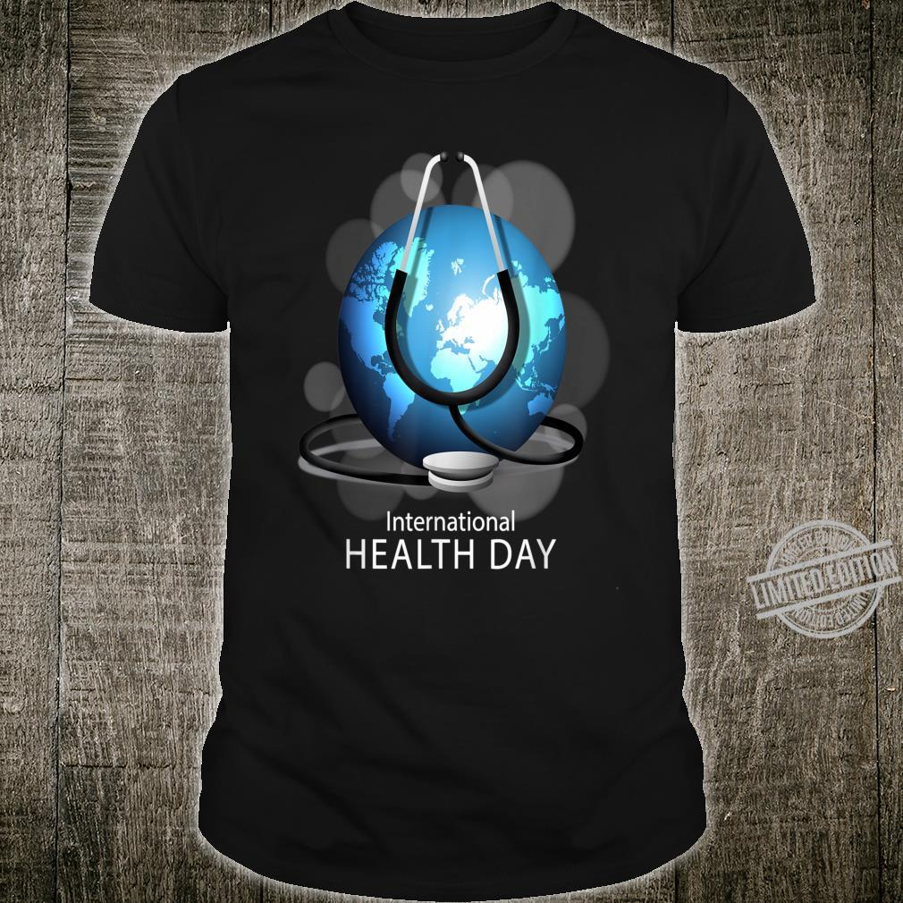 Funny Best for World Health Day Shirt