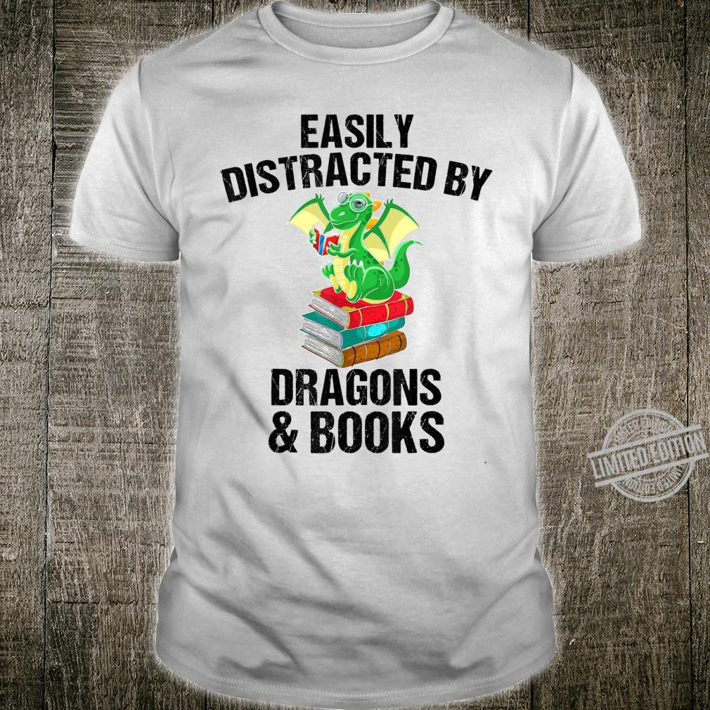 Funny Distracted By Dragons And Books Cool Bookworm Shirt