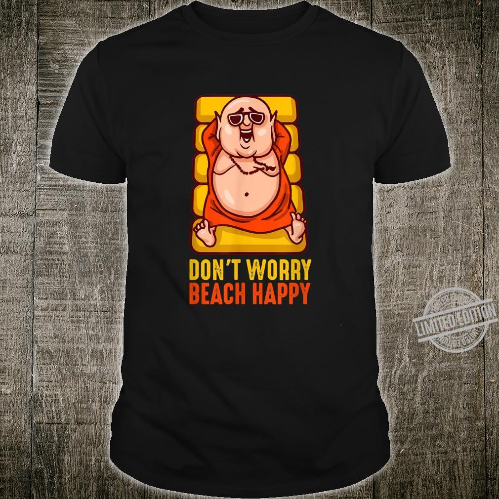 Funny Dont Worry Beach Happy Spring Break 2020 Shirt
