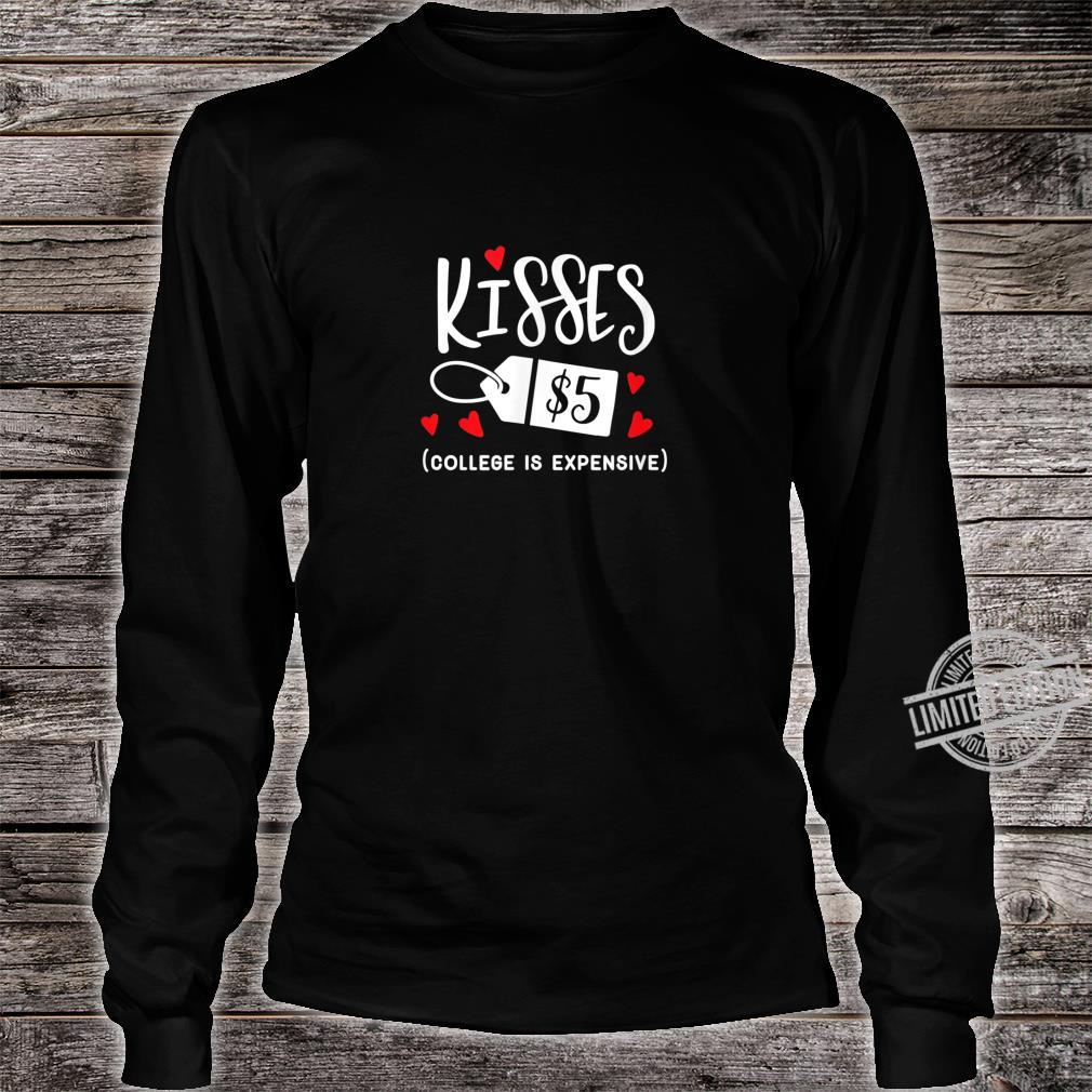 Funny Valentines Kisses Shirt long sleeved