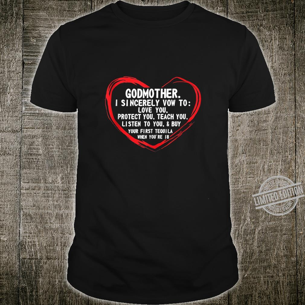 Funny, birth, 'Godmother. I sincerely vow to love you. Shirt