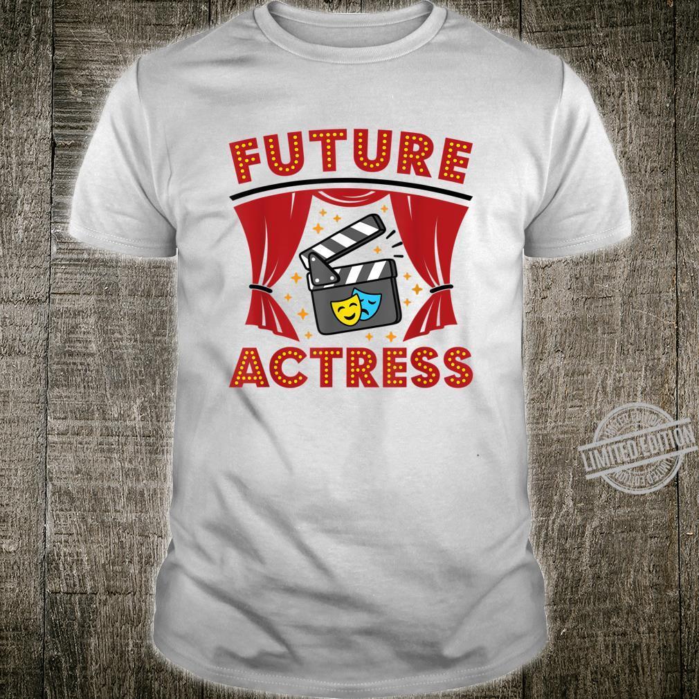 Future Actress Actingn Girls Theater Nerd Movie Shirt