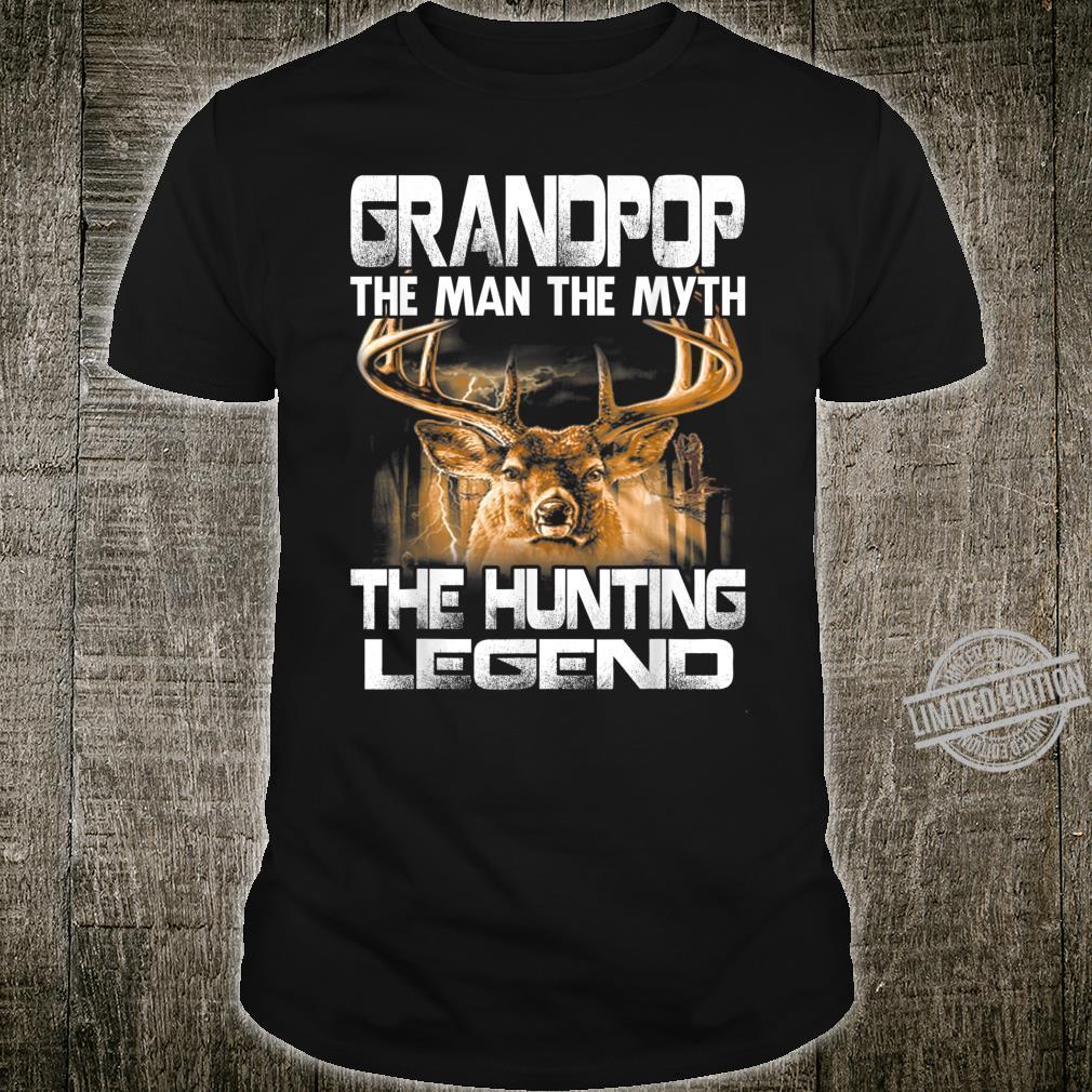 Grandpop The Man The Myth The Hunting Legend Shirt