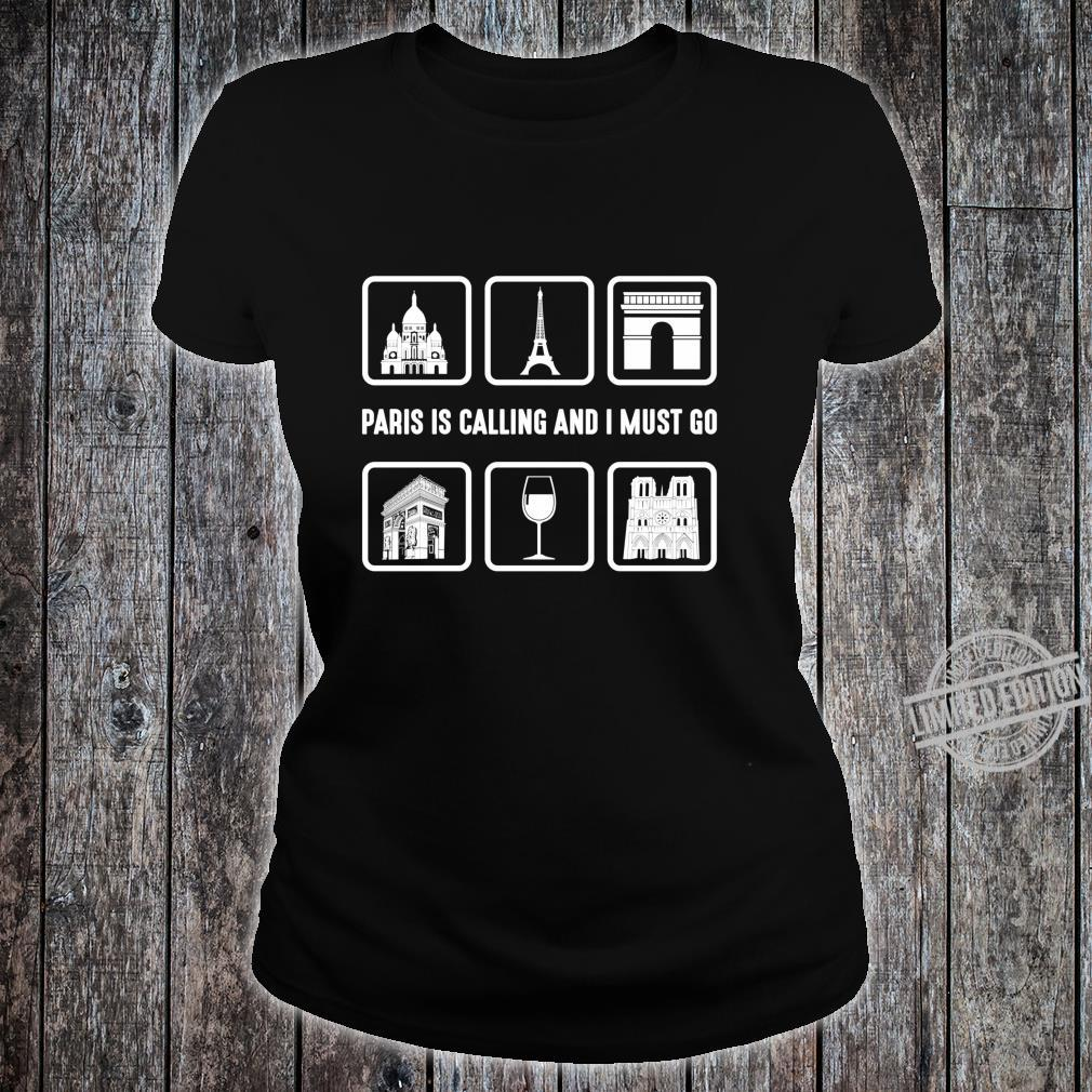 Graphic 365 Paris Is Calling And I Must Go France Langarmshirt Shirt ladies tee
