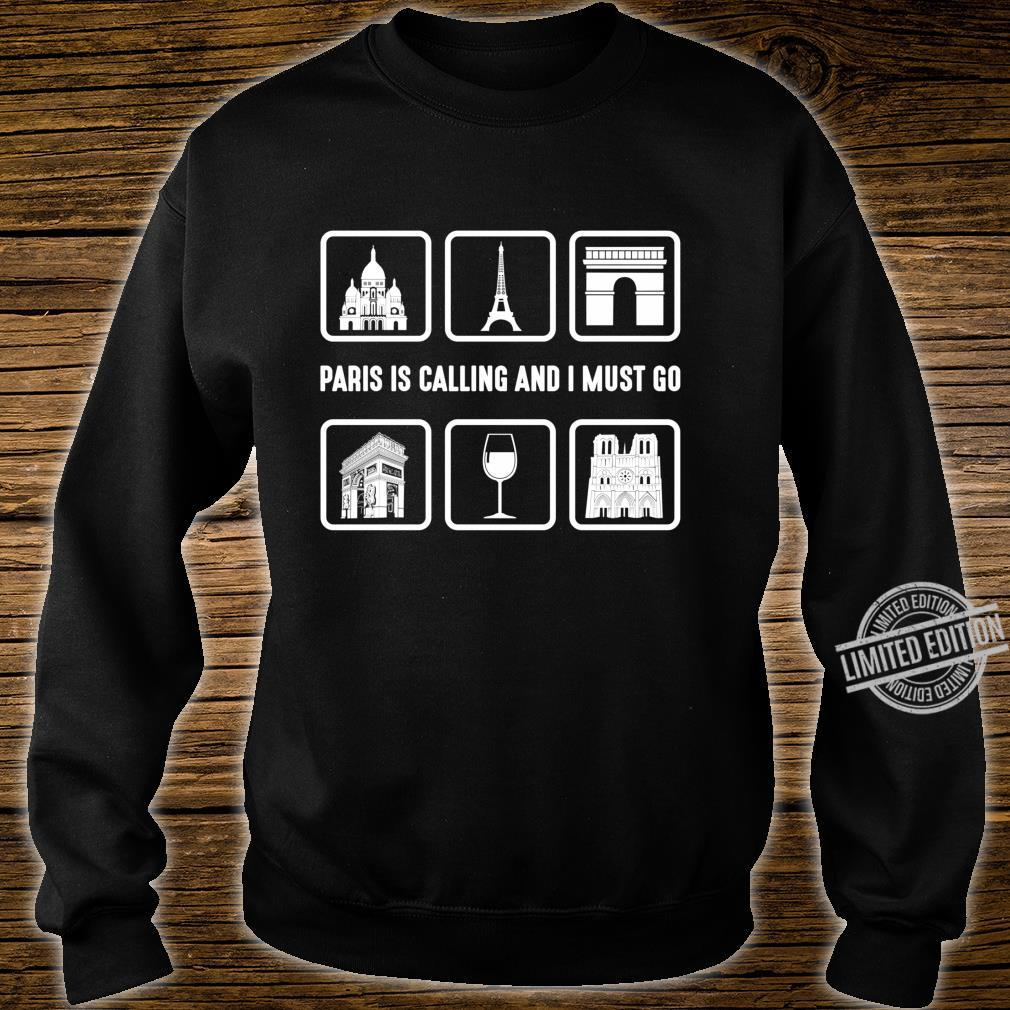 Graphic 365 Paris Is Calling And I Must Go France Langarmshirt Shirt sweater