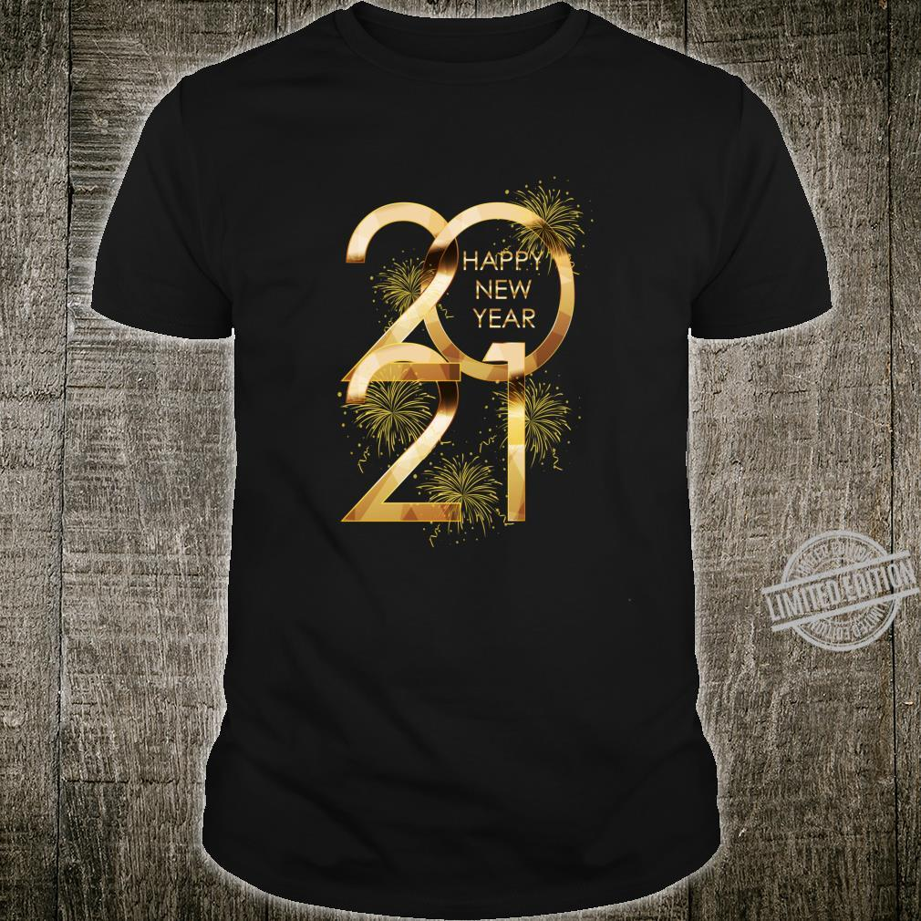 Happy New Year 2021 New Years Eve Party Supplies Shirt