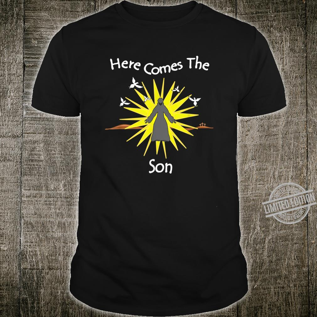 Here Comes The Son Jesus Appearing Shirt