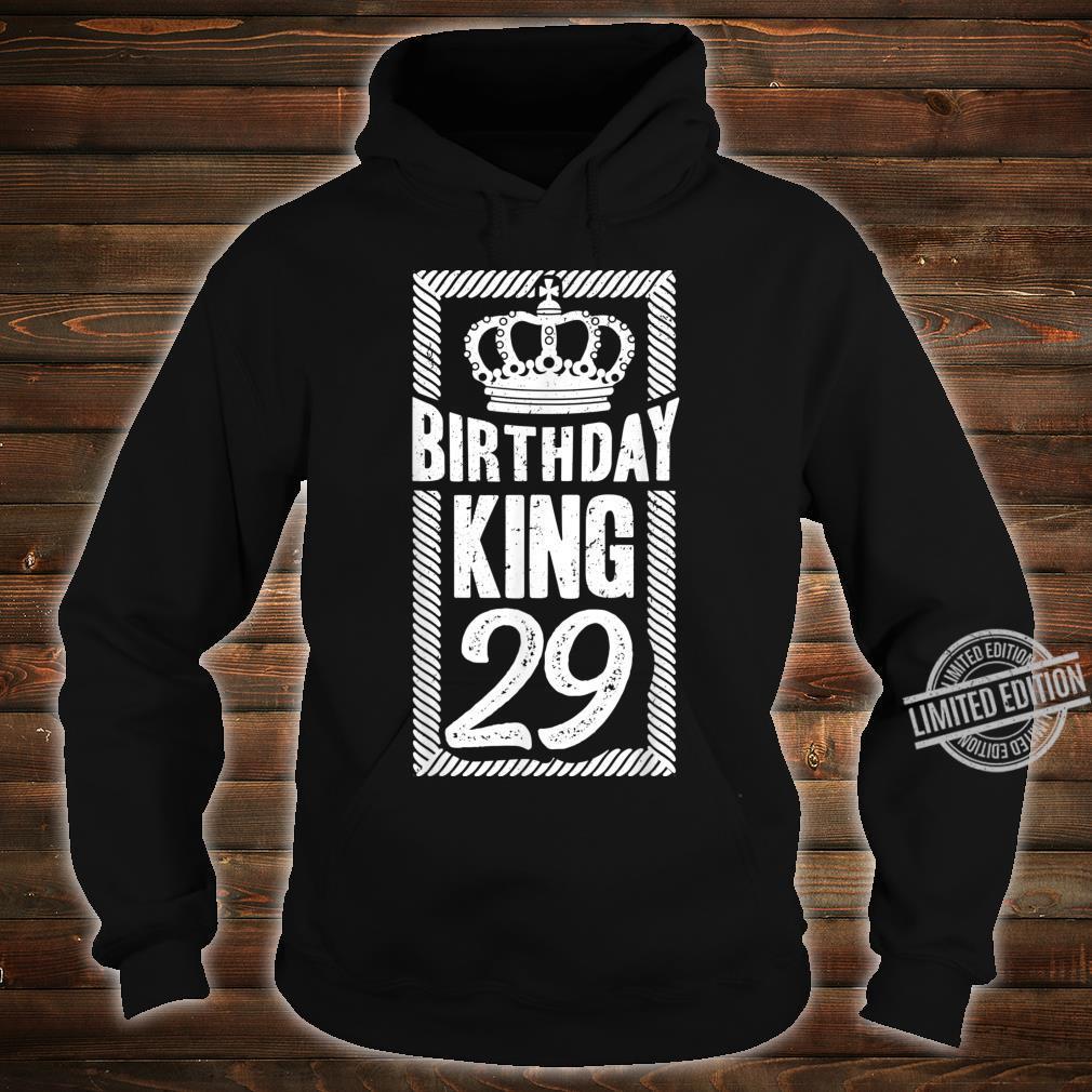 Herren 29. Geburtstag Geschenk Jahrgang 1991 Birthday King Krone Shirt hoodie