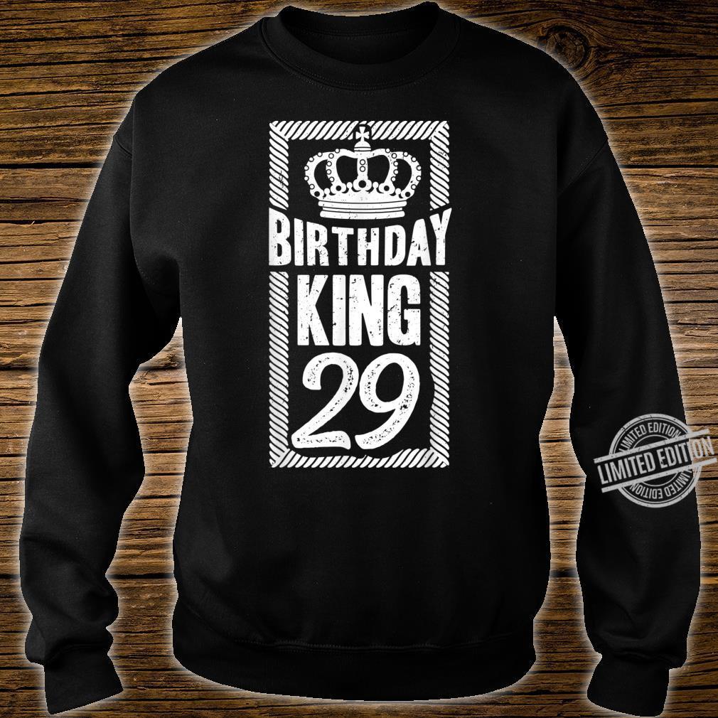 Herren 29. Geburtstag Geschenk Jahrgang 1991 Birthday King Krone Shirt sweater