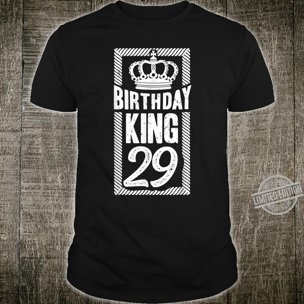 Herren 29. Geburtstag Geschenk Jahrgang 1991 Birthday King Krone Shirt