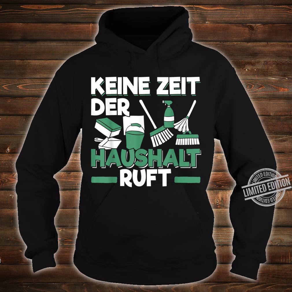 Herren Hausmann Geschenk für Ehemann und Vater Keine Zeit Shirt hoodie