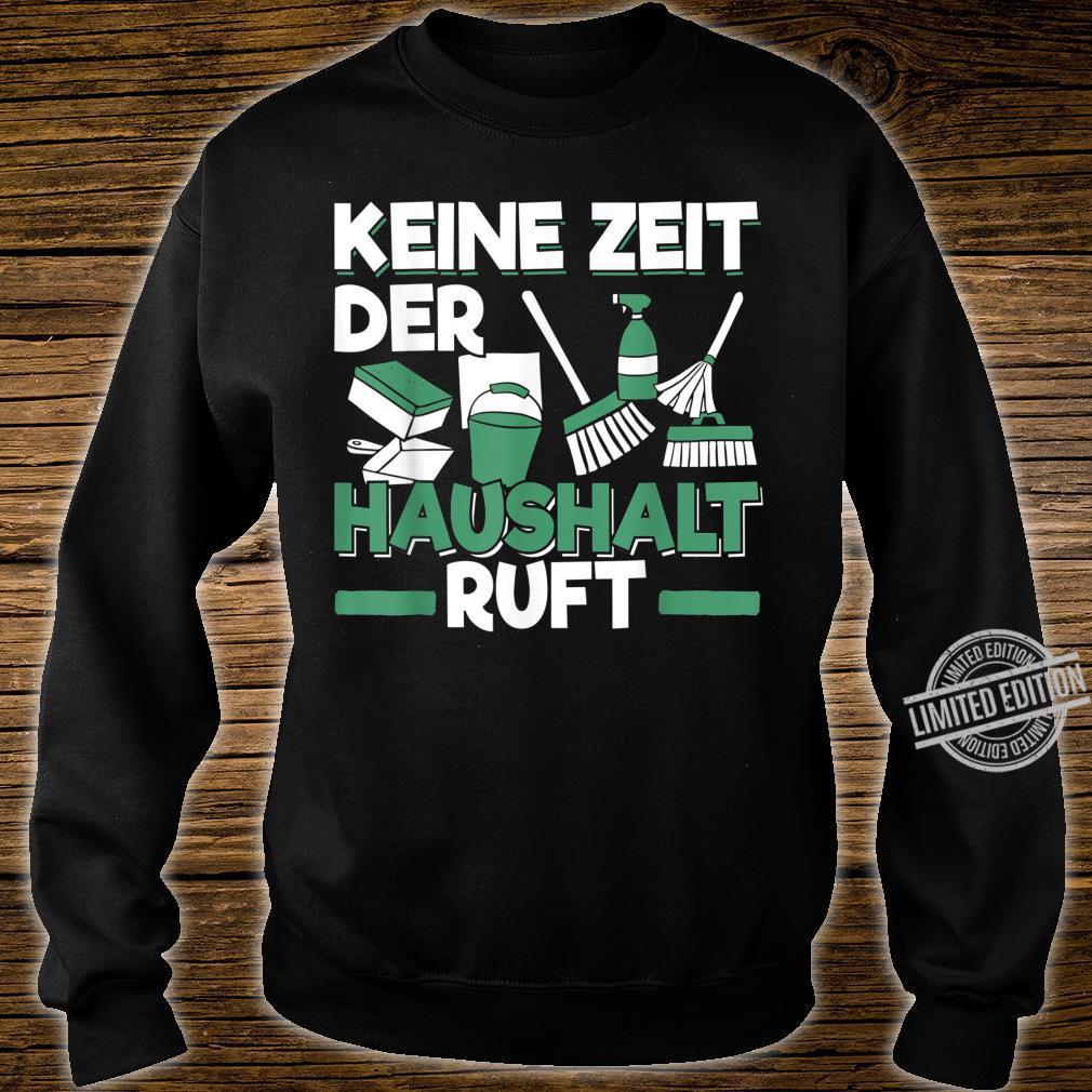 Herren Hausmann Geschenk für Ehemann und Vater Keine Zeit Shirt sweater