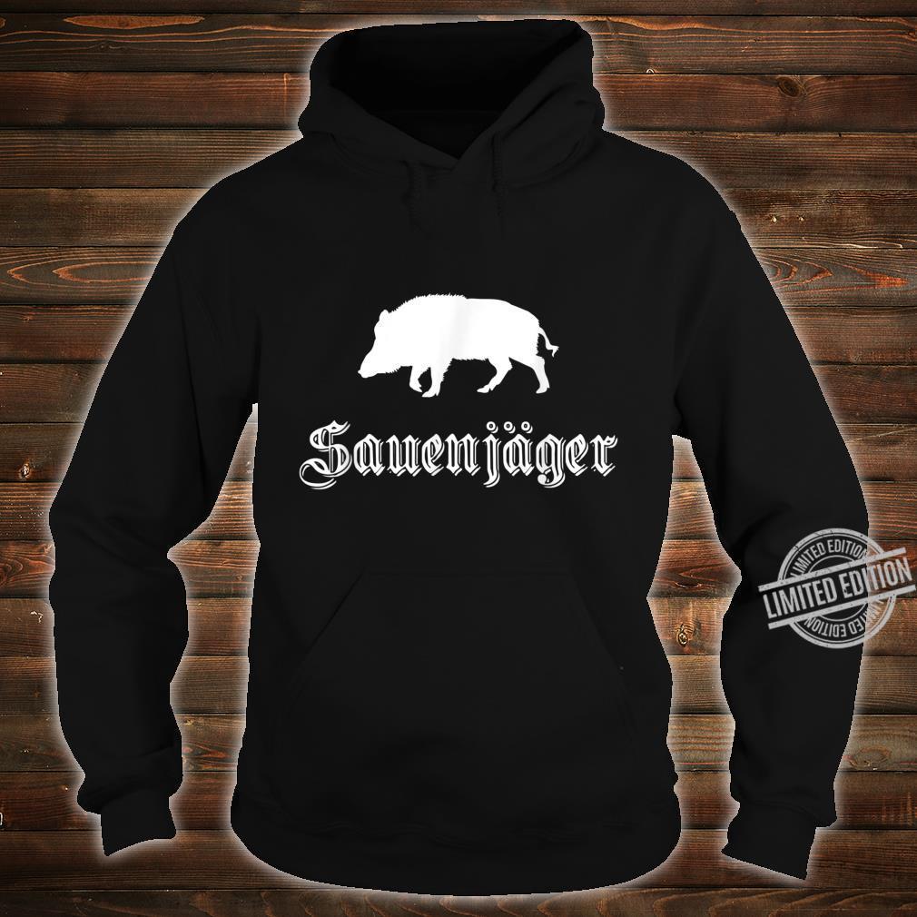 Herren Sauenjäger Jagd Outfit für Wildschwein Jäger Shirt hoodie