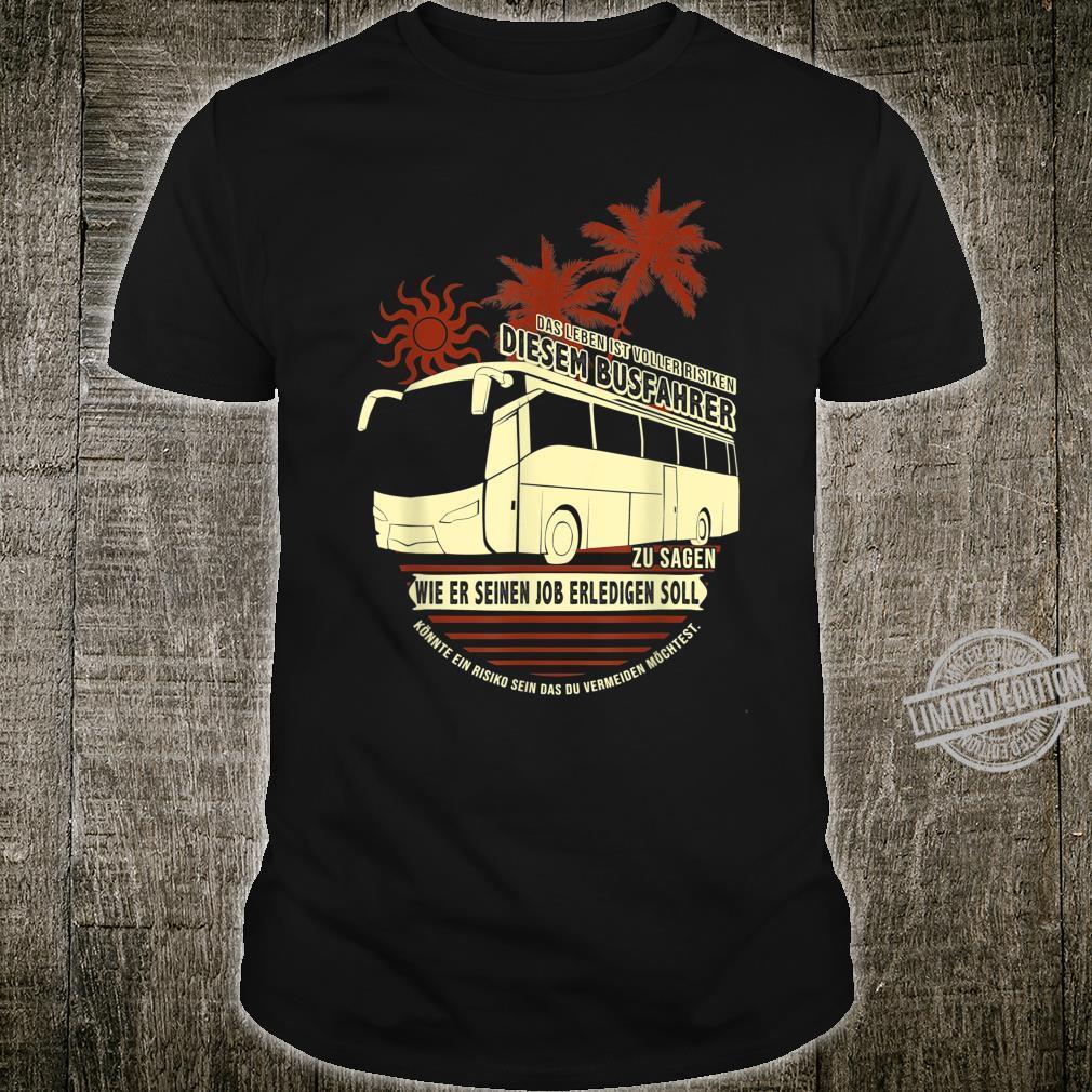 Herren Tolles Busfahrer Geschenk mit Reisebus Busfahrer Shirt