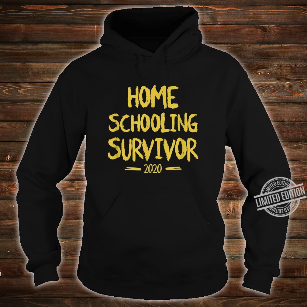 Home Schooling Survivor 2020 Sarcastic Home School Shirt hoodie