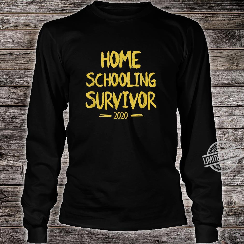 Home Schooling Survivor 2020 Sarcastic Home School Shirt long sleeved