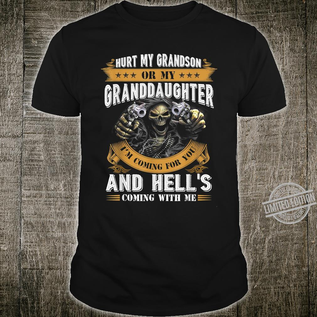 Hurt My Grandson Or My Granddaughter I'm Coming For You Shirt