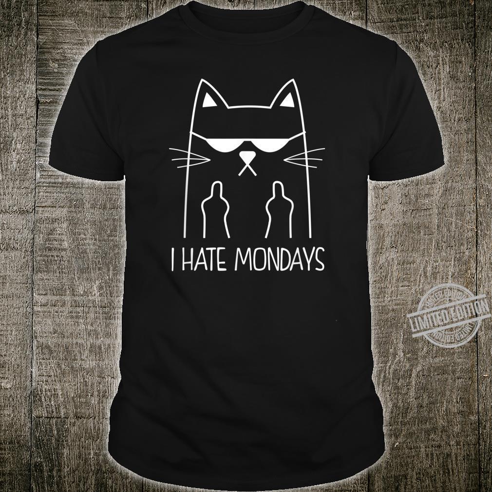 I HATE MONDAYS Ich hasse Montage Katzen Geschenk Shirt