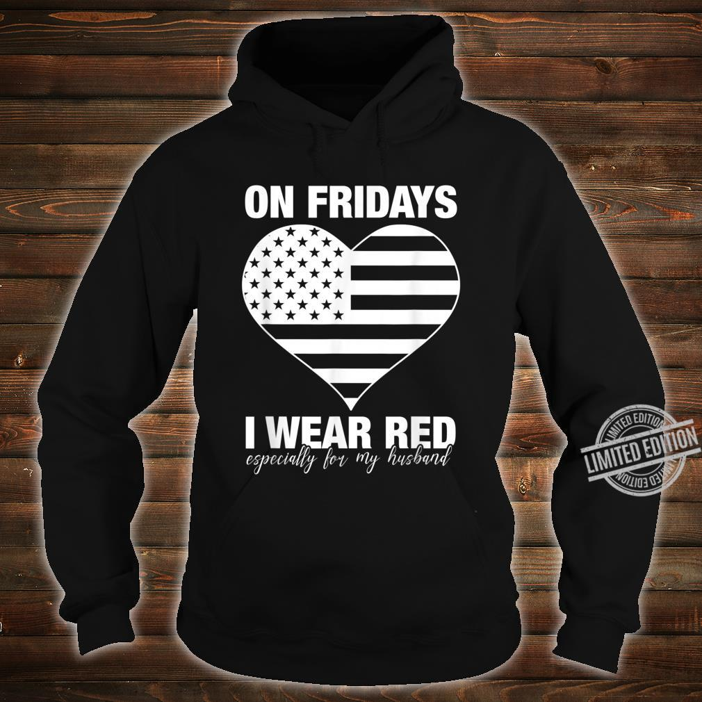 I Wear Red On Fridays For My Husband Proud Military Mom Shirt hoodie