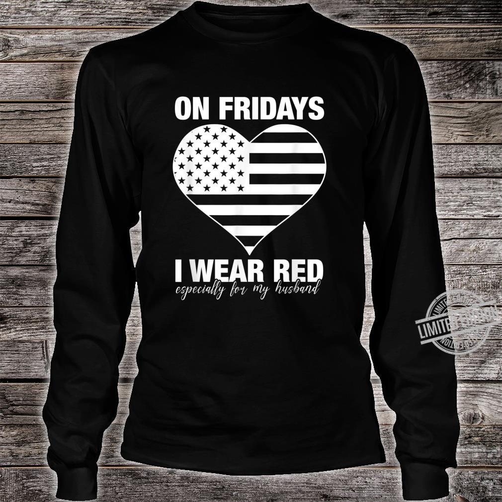 I Wear Red On Fridays For My Husband Proud Military Mom Shirt long sleeved