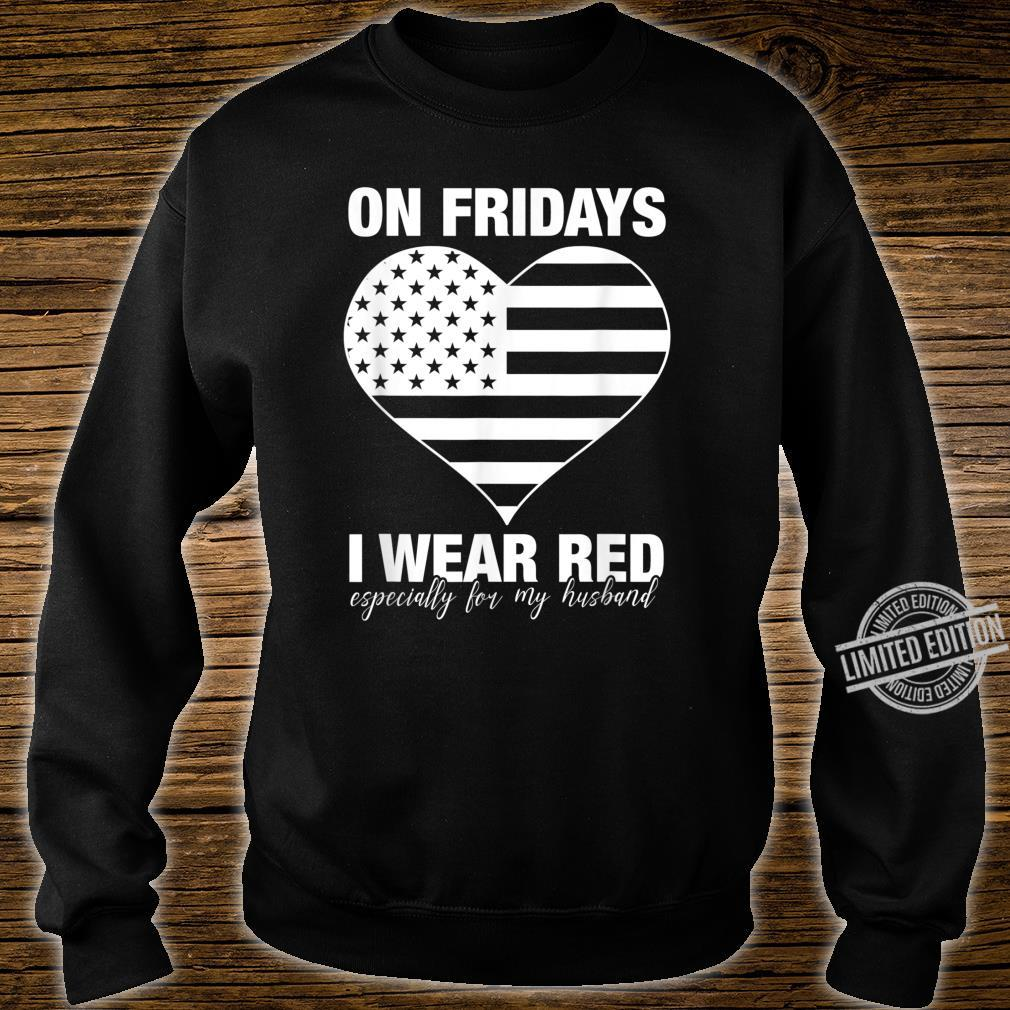 I Wear Red On Fridays For My Husband Proud Military Mom Shirt sweater