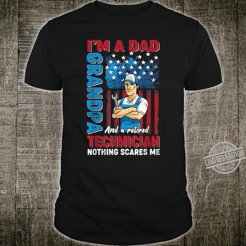 I'm Dad Grandpa Retired Technician Proud Not Scares Me Shirt