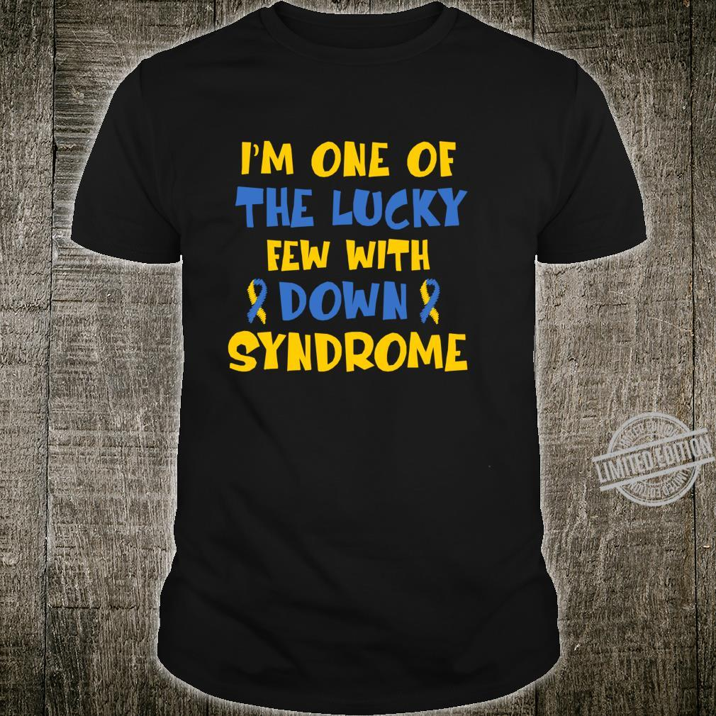 I'm One Of The Lucky Few Down Syndrome Shirt