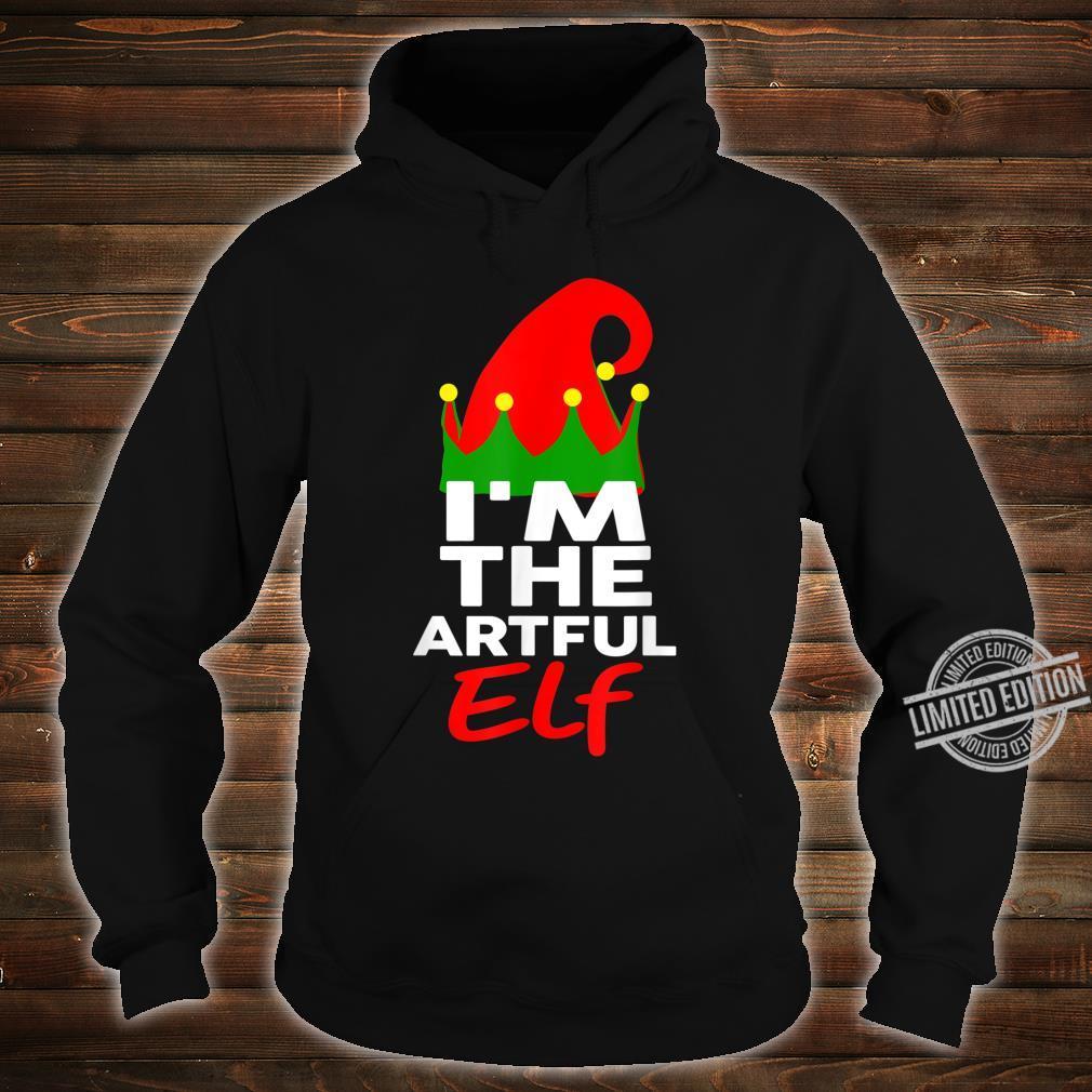 I'm The Artful Elf Family Christmas Group Matching Shirt hoodie