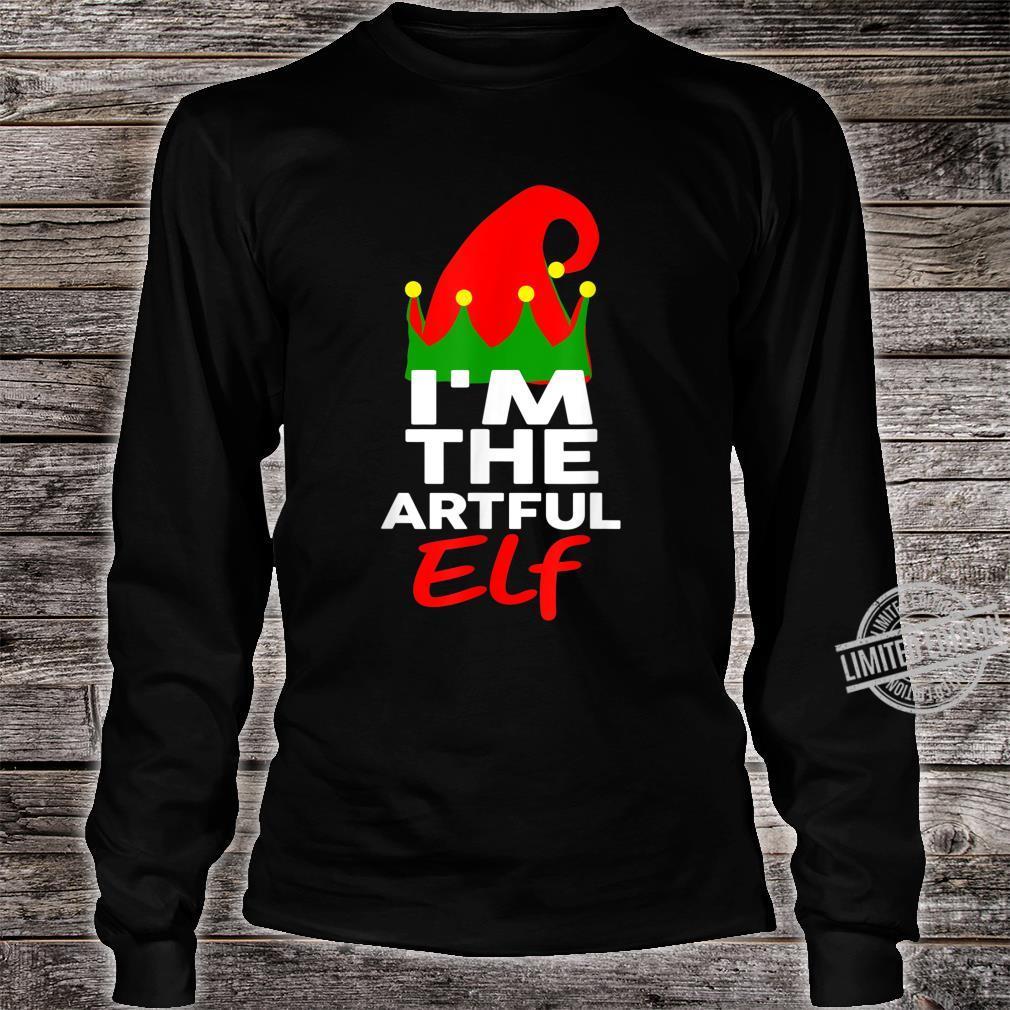 I'm The Artful Elf Family Christmas Group Matching Shirt long sleeved