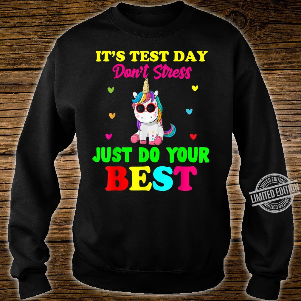 It's Test Day Don't Stress Just Do Your Best Unicorn Shirt sweater