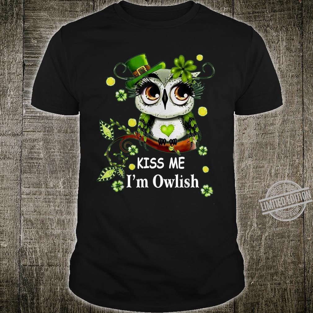 Kiss Me I'M Owlish St Patricks Day Shirt