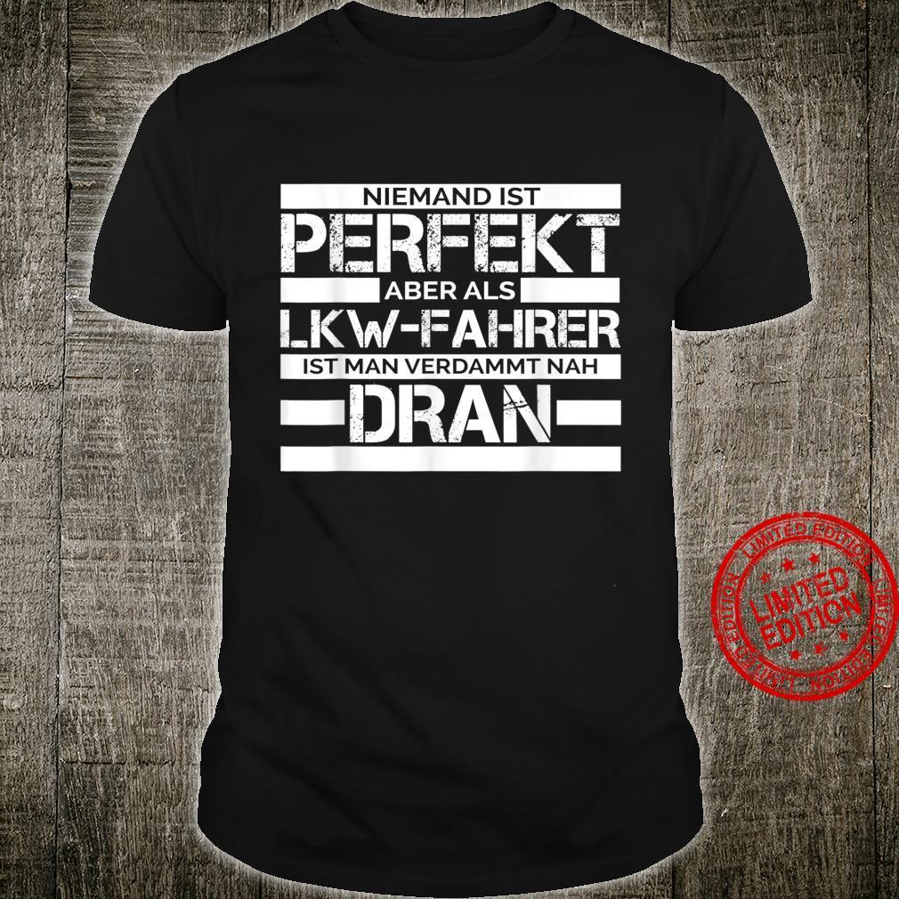 LKWFahrer Fernfahrer Trucker Geschenk Shirt