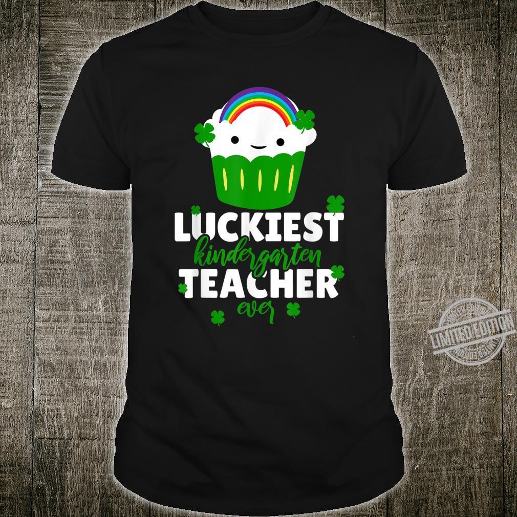 LUCKIEST kindergarten TEACHER ever Shirt