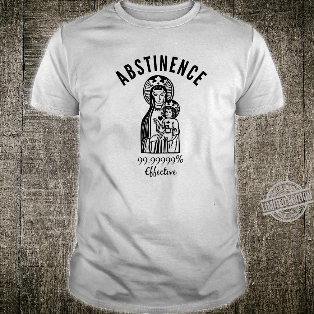 Mary and Baby Jesus Abstinence Birth Control Shirt