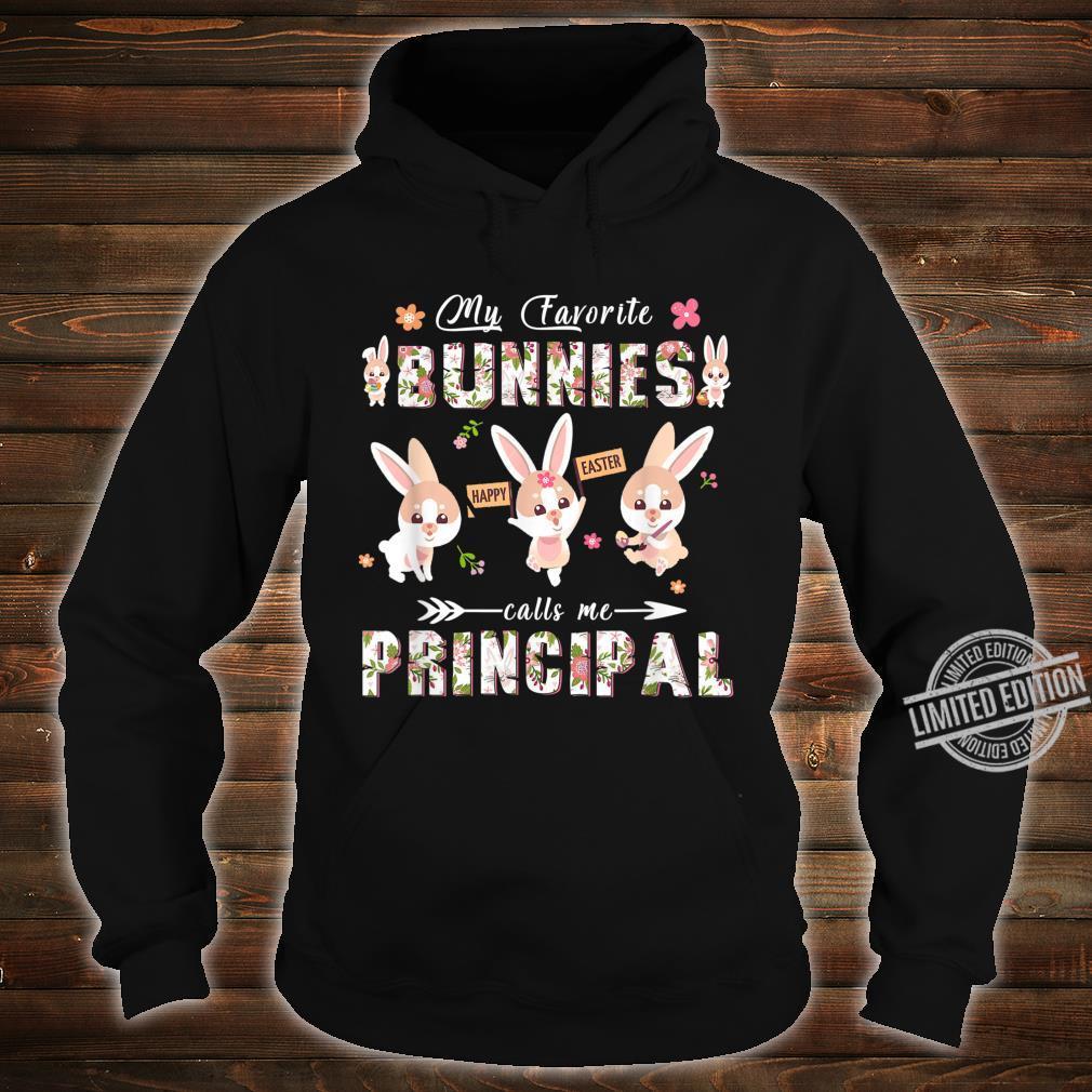 My Favorite Bunnies Call Me Principal Easter Shirt hoodie